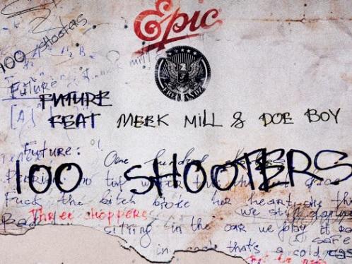 """Future – """"100 Shooters"""" (Feat. Meek Mill & Doe Boy)"""