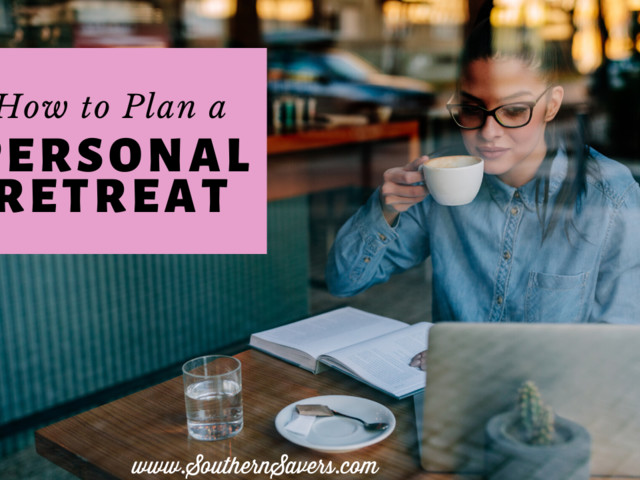 How to Plan a Personal Retreat