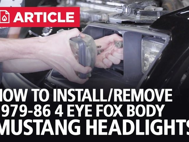 How To Remove/Install 1979-1986 4 Eye Fox Body Mustang Headlights