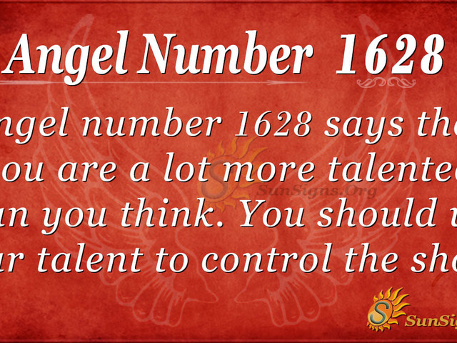 Angel Number 1628 Meaning: Make Use Of Your Abilities