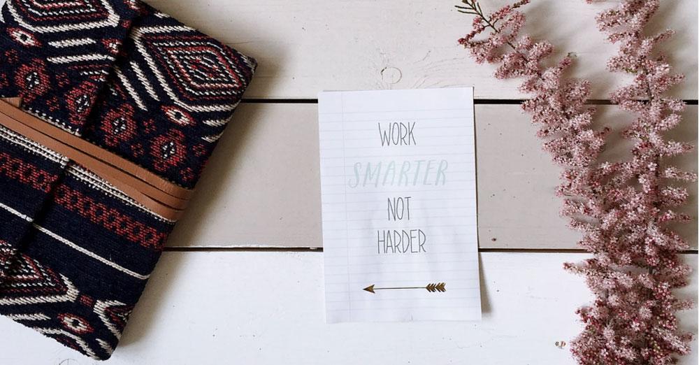 Notiz: Work smarter, not harder