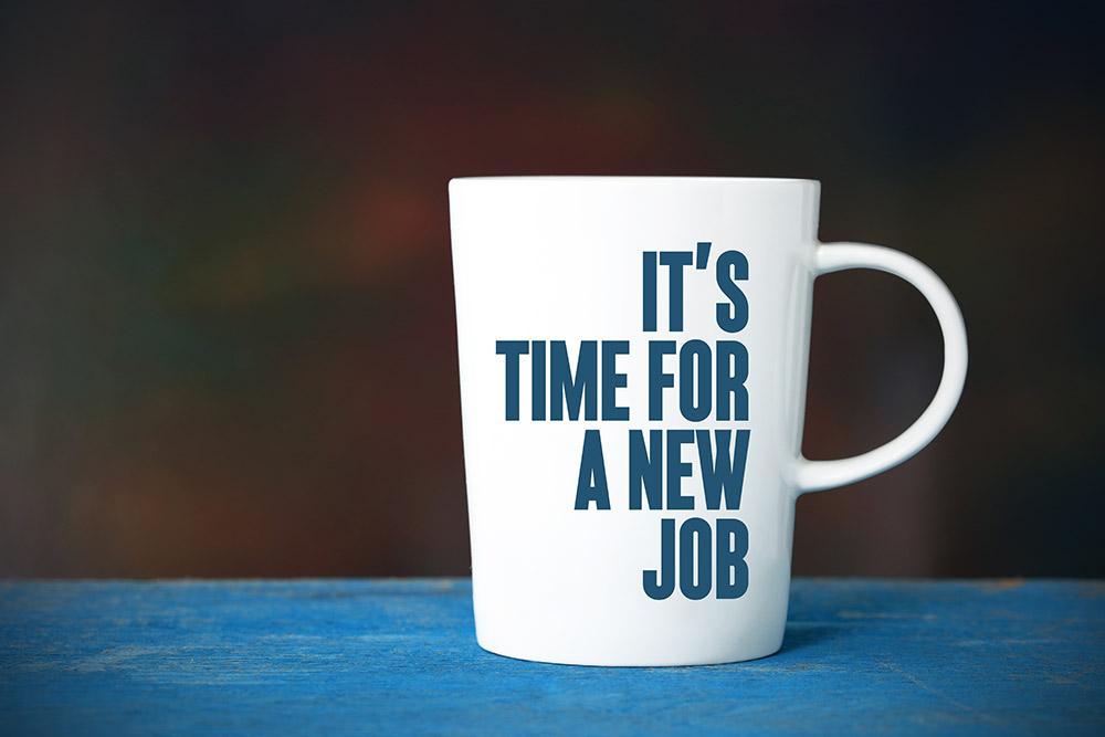 Tasse mit Aufschrift – Zeit für einen neuen Job