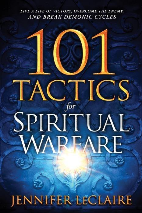 101 Tactics for Spiritual Warfare (Paperback)