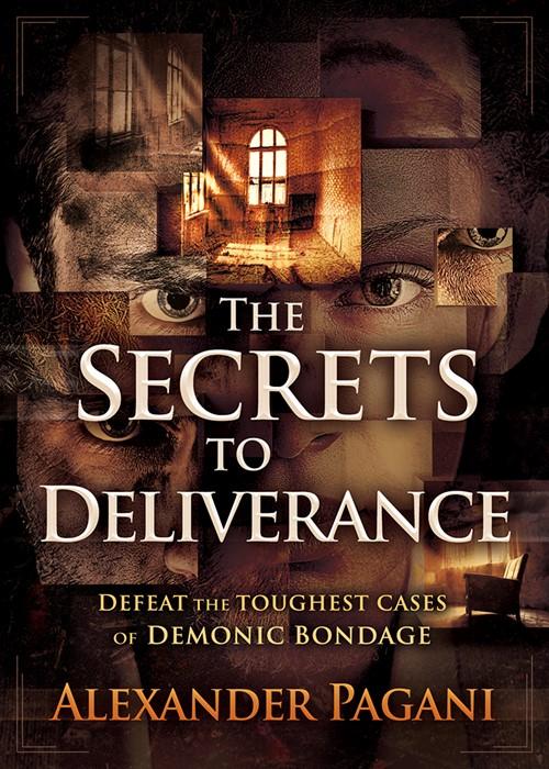 The Secrets to Deliverance (Paperback)