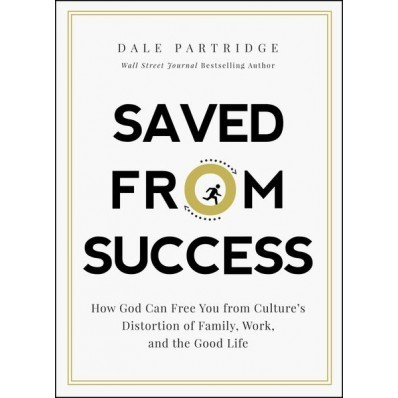 Saved From Success (Hard Cover)