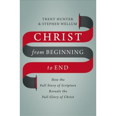 Christ From Beginning To End (Hard Cover)