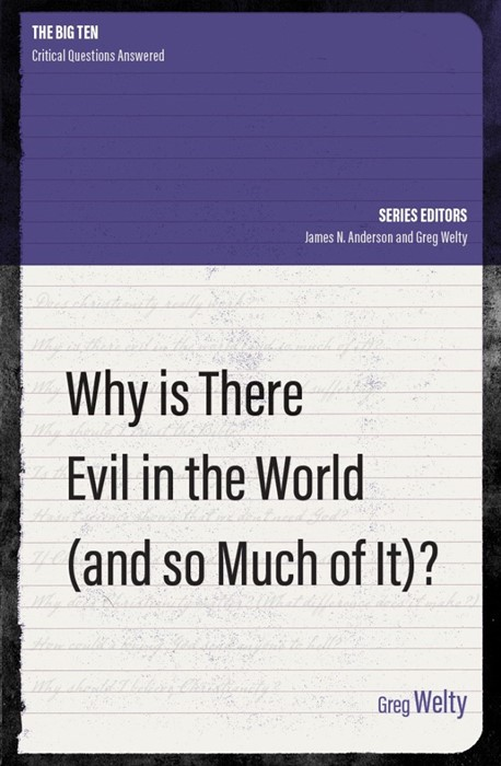 Why Is There Evil in the World (and So Much of It?) (Paperback)