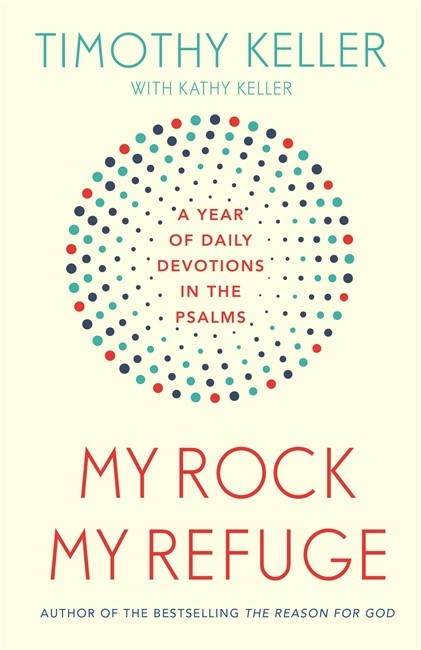 My Rock, My Refuge (Paperback)
