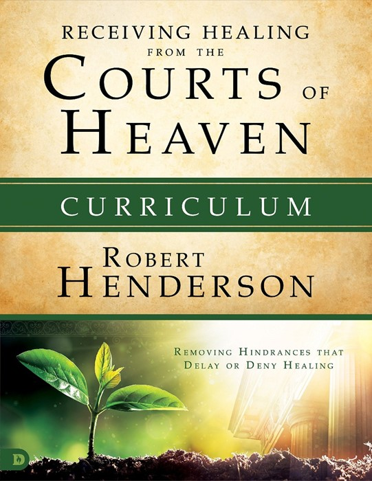 Receiving Healing from the Courts of Heaven Curriculum (Mixed Media Product)