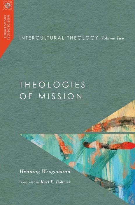 Intercultural Theology, Volume 2
