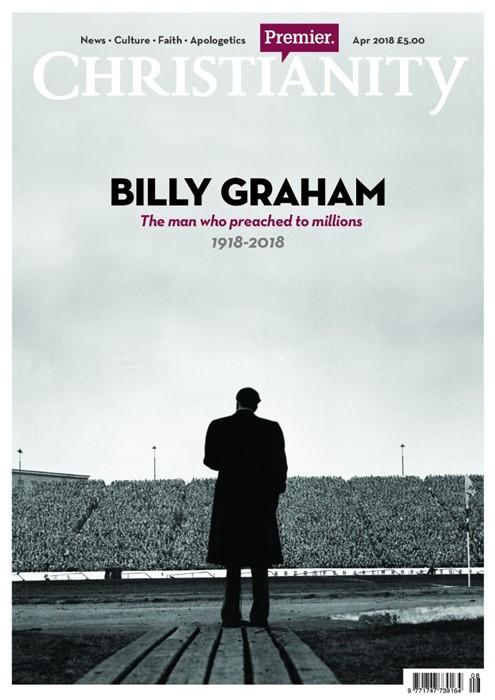 Christianity Magazine April 2018 (Billy Graham Commemorative (Paperback)