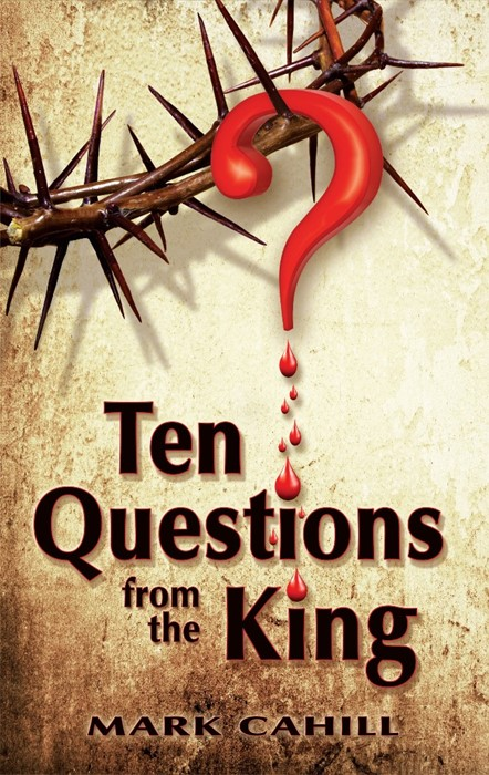Ten Questions From The King (Paperback)