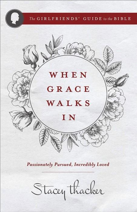 When Grace Walks In (Paperback)