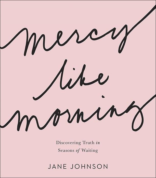 Mercy Like Morning (Paperback)