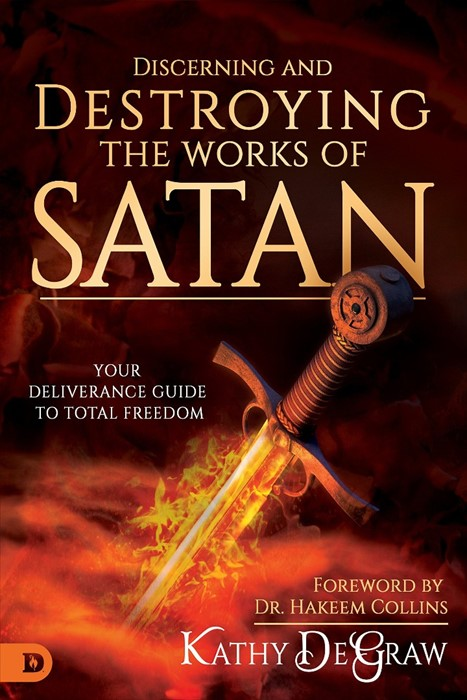 Discerning and Destroying the Works of Satan (Paperback)