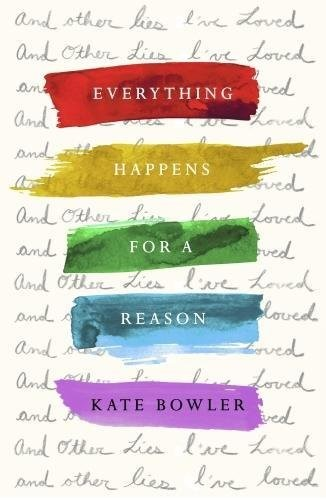 Everything Happens For A Reason (Hard Cover)