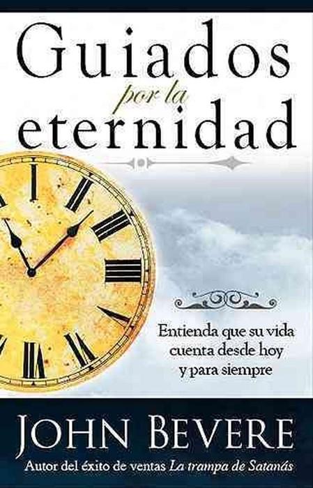 Guiados Por La Eternidad (Paperback)