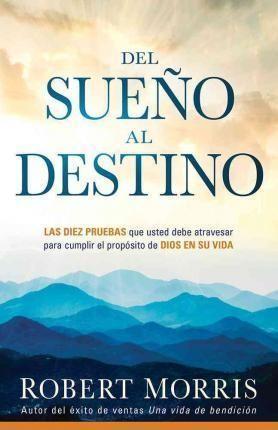 Del Sueño al destino (Paperback)