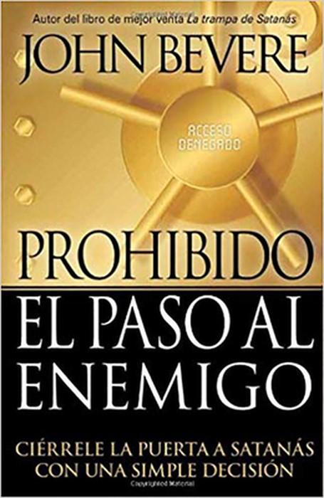 Prohibido El Paso Al Enemigo (Paperback)