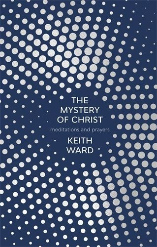 The Mystery Of Christ (Paperback)