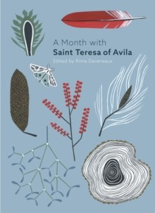 Month With St Teresa Of Avila, A (Paperback)