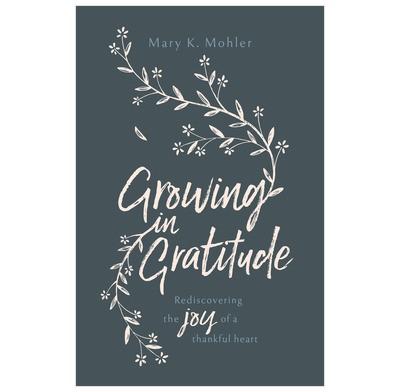 Growing In Gratitude (Paperback)