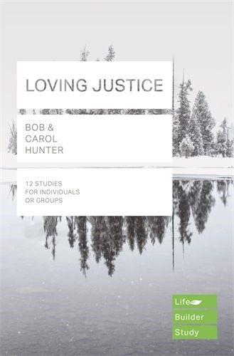 Lifebuilder: Loving Justice (Paperback)