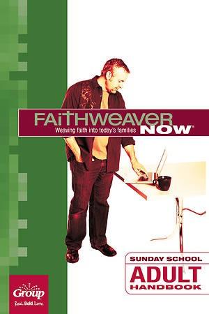 FaithWeaver Now Adult Handbook Spring 2018 (Paperback)