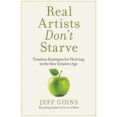 Real Artists Don't Starve (Paperback)