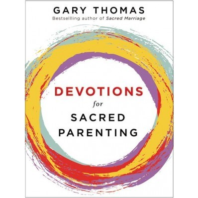 Devotions For Sacred Parenting (Hard Cover)