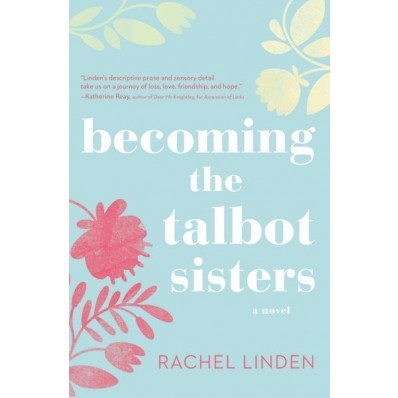 Becoming The Talbot Sisters (Paperback)