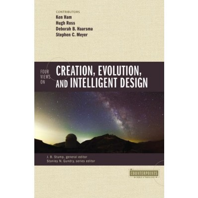 Four Views On Creation, Evolution, And Intelligent Design. (Paper Back)