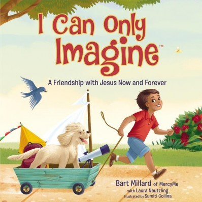 I Can Only Imagine  (Picture Book) (Hard Cover)