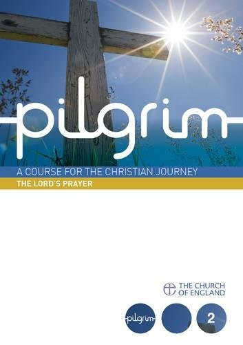 Pilgrim Book 2: The Lord's Prayer Large Print (Paperback)