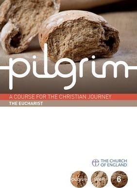 Pilgrim Book 6: The Eucharist (Pack of 6) (Multiple Copy Pack)