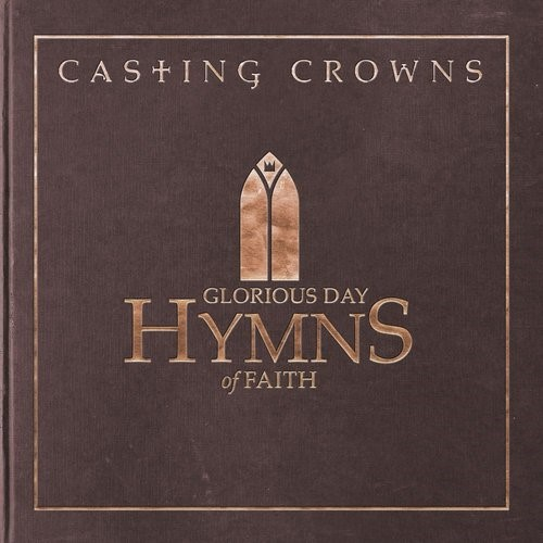 Glorious Day: Hymns Of Faith CD (CD- Audio)