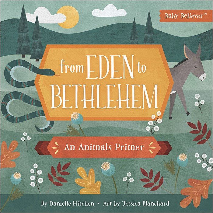 From Eden To Bethlehem (Board Book)