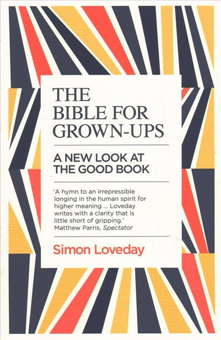 The Bible For Grown-Ups (Paperback)