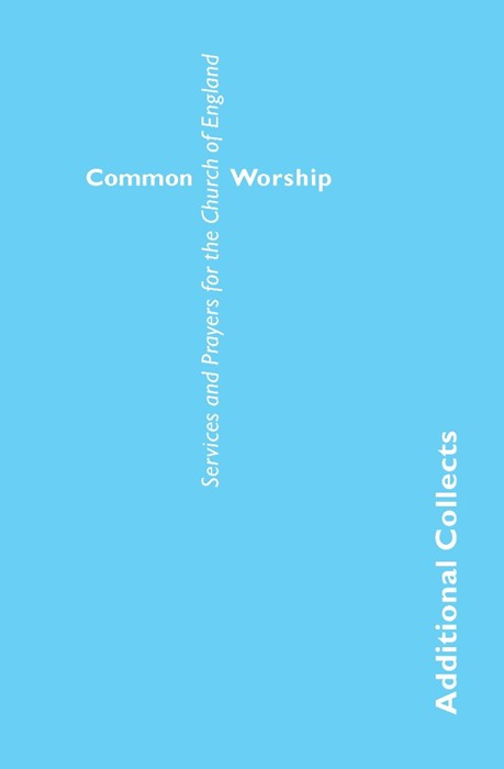 Common Worship: Additional Collects (Paper Back)