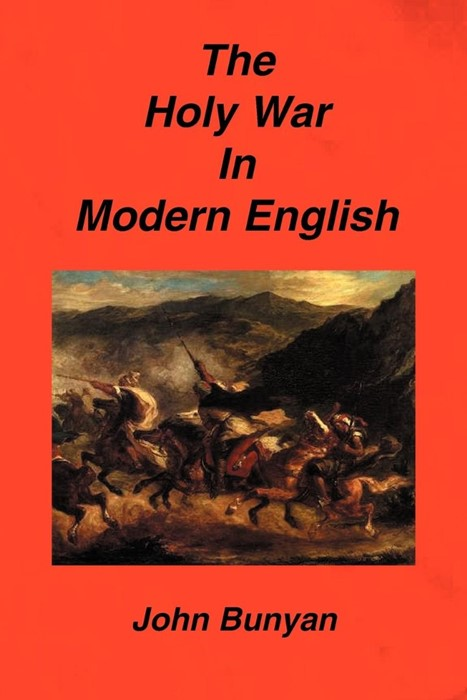 The Holy War in Modern English (Paperback)