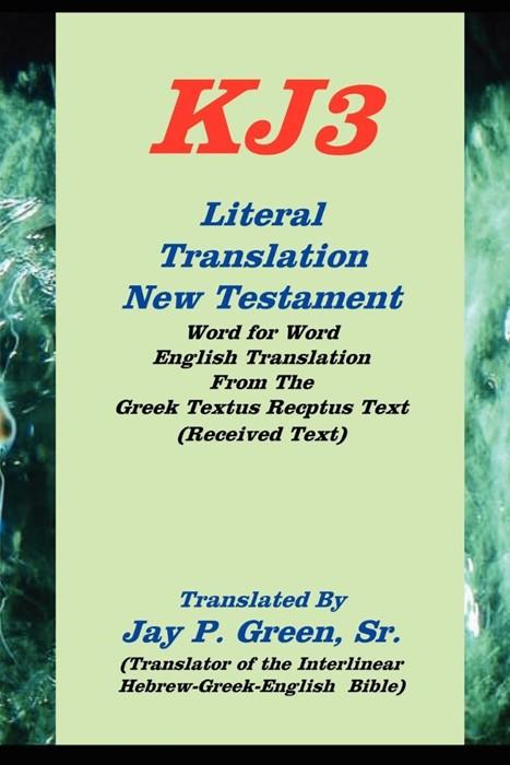 Literal translation new testament-oe-kj3 (Paperback)