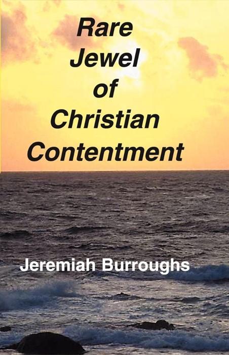 Rare Jewel of Christian Contentment (Paperback)