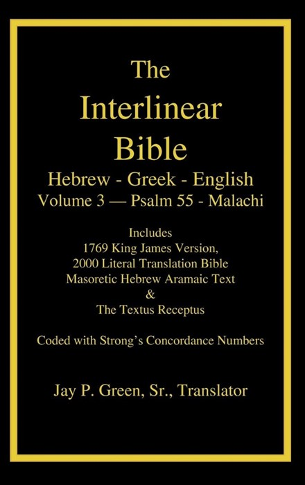 Interlinear Hebrew Greek English Bible-PR-FL/OE/KJ Volume 3 (Hard Cover)