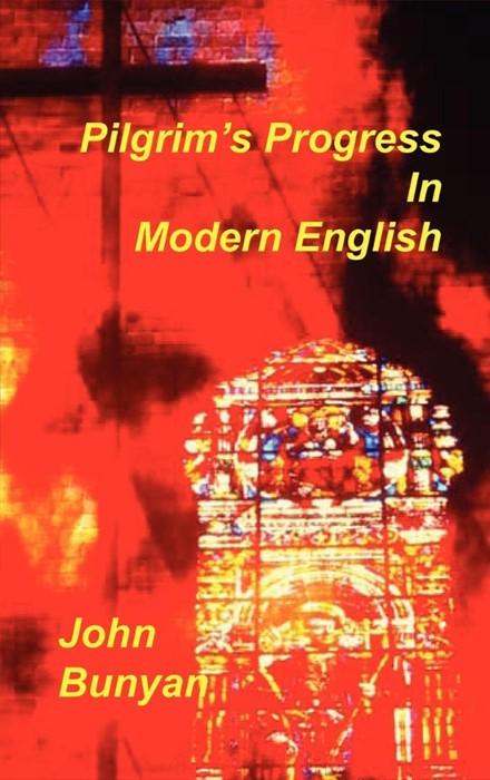 Pilgrim's Progress in Modern English (Hard Cover)