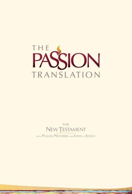 Passion Translation New Testament Bible, 2nd Ed, Ivory (Hard Cover)
