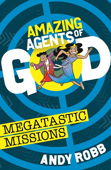 Amazing Agents Of God: Megatastic Missions