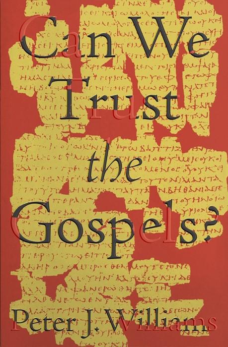 Can We Trust the Gospels? (Paperback)