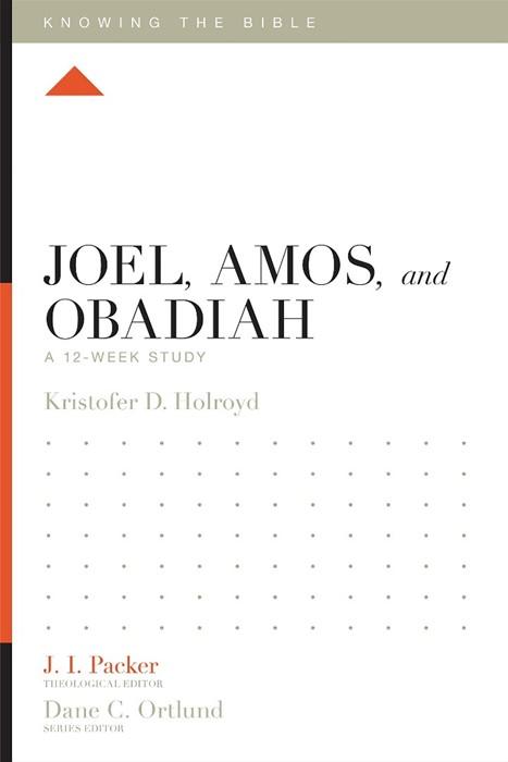 Joel, Amos, and Obadiah (Paperback)