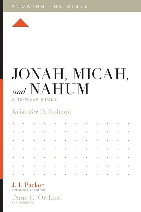 Jonah, Micah, and Nahum (Paperback)