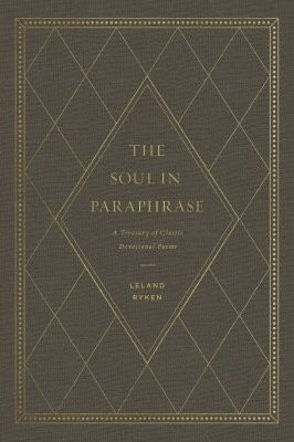 The Soul in Paraphrase (Hard Cover)